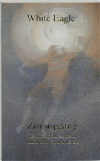 Zonsopgang - White Eagle, A.C. P., G. Cooke (ISBN 9789020220490)