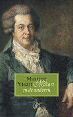 Mozart en de anderen - Maarten 't Hart (ISBN 9789029563291)