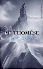 De weldoener - P.F. Thomese (ISBN 9789025435431)