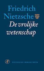 De vrolijke wetenschap - Friedrich Nietzsche (ISBN 9789029536561)