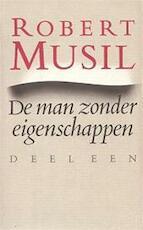 De man zonder eigenschappen : Eerste boek - Robert Musil (ISBN 9029039612)