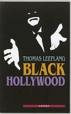 Black Hollywood - Thomas Leeflang (ISBN 9789059114869)