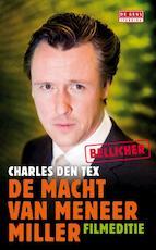 De macht van meneer Miller - Charles den Tex (ISBN 9789044517767)