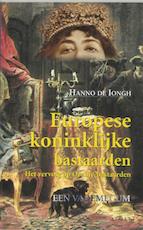 Europese koninklijke bastaarden - Hanno de Iongh (ISBN 9789059110564)