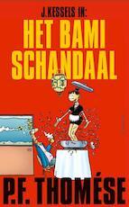 Het bamischandaal - P.F. Thomése (ISBN 9789025443085)