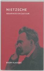 Waarheid en cultuur - Friedrich Nietzsche (ISBN 9789053527993)