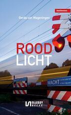 Rood licht - Gerda van Wageningen (ISBN 9789086602001)