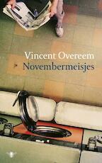Novembermeisjes - Vincent Overeem (ISBN 9789023417736)