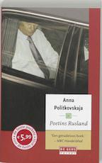 Poetins Rusland - Anna Stepanovna Politkovskaja (ISBN 9789044508475)