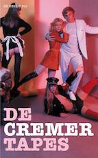 De Cremer Tapes - Jan Cremer (ISBN 9789023420743)