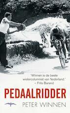 Pedaalridder - Peter Winnen (ISBN 9789060059845)