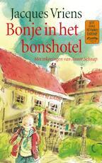 Bonje in het Bonshotel - Jacques Vriens (ISBN 9789047511212)
