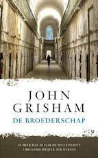 De broederschap - John Grisham (ISBN 9789022995532)