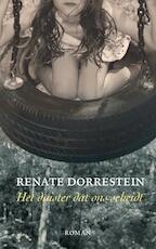 Het duister dat ons scheidt - Renate Dorrestein (ISBN 9789490647117)
