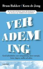 Verademing - Bram Bakker, Koen de Jong (ISBN 9789491729003)