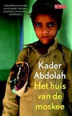 Huis van de moskee - Kader Abdolah (ISBN 9789044529074)
