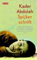 Spijkerschrift - Kader Abdolah (ISBN 9789044529081)