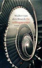 De veilingmeester - Walter van den Broeck, Walter Van den Broeck (ISBN 9789023420774)