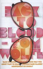 Back to Blood - Tom Wolfe (ISBN 9780099578543)
