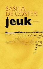 Jeuk - Saskia de Coster (ISBN 9789044626353)