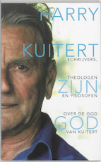 Harry Kuitert : zijn God - Unknown (ISBN 9789025954567)