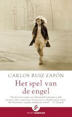 Het spel van de engel - Carlos Ruiz Zafon (ISBN 9789056724580)