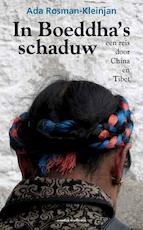In Boeddha's schaduw - Ada Rosman-Kleinjan (ISBN 9789082316506)