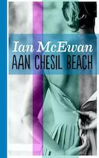 Aan chesil beach - Ian McEwan (ISBN 9789076174501)