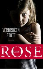 Verbroken stilte - Karen Rose (ISBN 9789026136283)