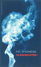 Vladiwostok! - P.F. Thomése (ISBN 9789025429485)