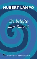 Belofte aan Rachel - Hubert Lampo