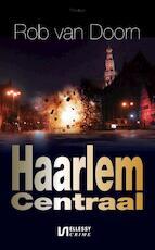 Haarlem centraal - Rob van Doorn (ISBN 9789492025074)