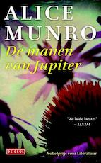 De manen van Jupiter - Alice Munro (ISBN 9789044523669)
