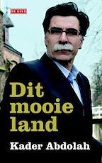 Dit mooie land - Kader Abdolah (ISBN 9789044527759)