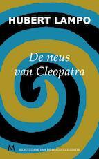 De neus van Cleopatra - Hubert Lampo