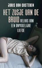 Het zusje van de bruid - Joris van Casteren (ISBN 9789044618594)