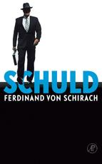 Schuld - Ferdinand von Schirach (ISBN 9789029577915)
