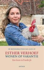 Wonen op vakantie - Esther Verhoef (ISBN 9789041423092)
