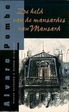 De held van de mansardes van Mansard - lvaro Pombo (ISBN 9789491495212)