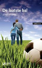 De laatste bal - José Vriens (ISBN 9789086601479)