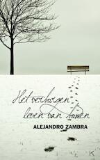 Het verborgen leven van bomen - Alejandro Zambra (ISBN 9789079770038)