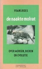 De naakte molrat - Frans Roes (ISBN 9789053332023)
