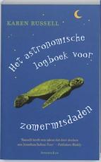 Het astronomische logboek voor zomermisdaden - K. Russell (ISBN 9789047200185)