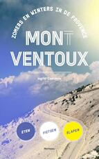 Mon(t) Ventoux - Ingrid Castelein (ISBN 9789022331477)