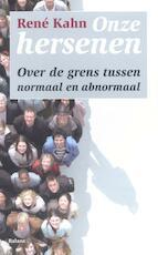 Onze hersenen - Rene Kahn (ISBN 9789460030604)