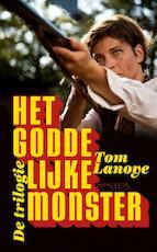 Het Goddelijke Monster - Tom Lanoye (ISBN 9789044620115)