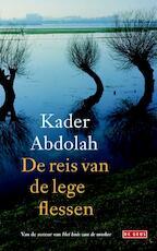 De reis van de lege flessen - Kader Abdolah (ISBN 9789044524918)