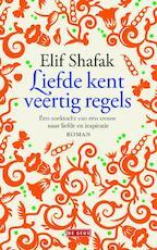 Liefde kent veertig regels - Elif Shafak (ISBN 9789044519617)