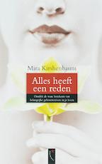Alles heeft een reden - Mira Kirshenbaum (ISBN 9789063052690)