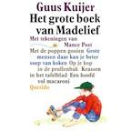 Madelief - Grote mensen daar kun je beter soep van koken - Guus Kuijer (ISBN 9789045117553)
